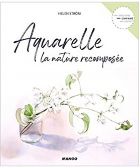 Aquarelle : la nature recomposée