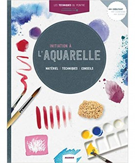 Les techniques du peintre : l'Aquarelle