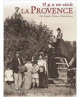 Il y a un siècle : La Provence