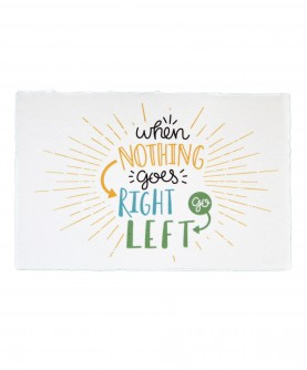 Positive Quote Card 5 : When nothing goes right