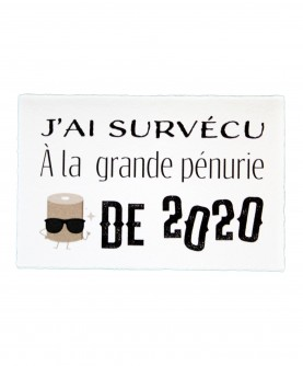 Carte Citation Humour 4 : J'ai survécu à la grande pénurie de 2020