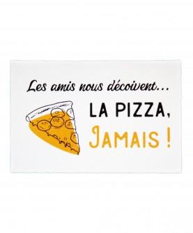 Carte Citation Humour 9 : Les amis nous déçoivent, la pizza...