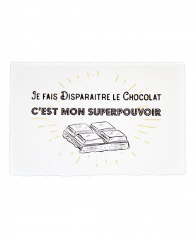 Carte Citation Humour 5 : Je fais disparaitre le chocolat