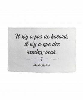 Carte citation inspirante 2 : Il n'y a pas de hasard P. Eluard