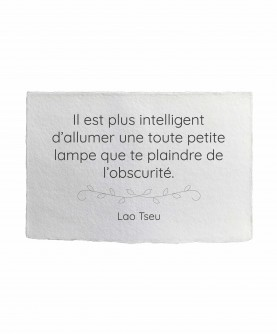 Carte citation inspirante 3 : La lampe Lao Tseu