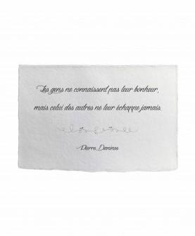 Carte citation inspirante 7 : Les gens ne connaissent pas leur bonheur P. Daninos