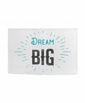 Positive Quote Card 1 : Dream big