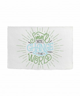 Positive Quote Card 2 : Small acts change the world